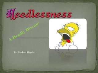A Deadly Disease