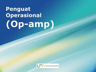 Penguat O perasional (Op-amp)