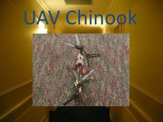 UAV Chinook