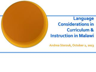 Language Considerations in Curriculum & Instruction in Malawi