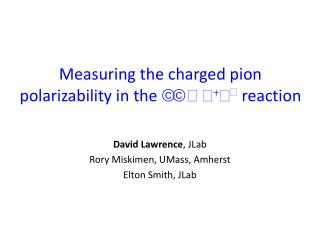 Measuring the charged pion  polarizability  in the  γγ  → π + π − reaction