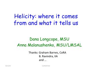 Helicity : where it comes from and what it tells us