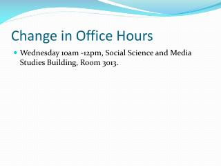 Change in Office Hours