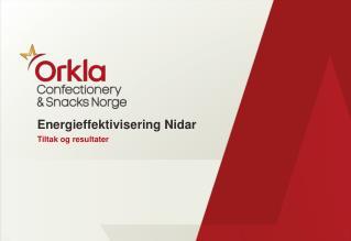Energieffektivisering  Nidar Tiltak og resultater