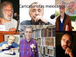 Caricaturistas mexicanos