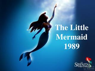 The Little Mermaid 1989