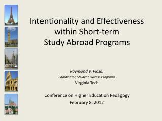 Intentionality and Effectiveness within Short-term  Study Abroad Programs