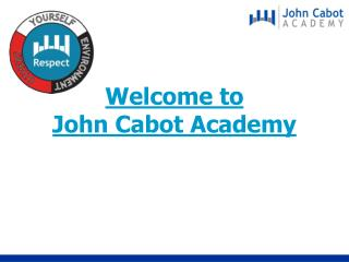 Welcome to John Cabot Academy
