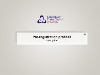 Pre-registration process User guide