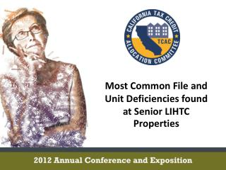 Most Common File and Unit Deficiencies found at Senior LIHTC Properties