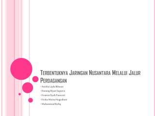 Terbentuknya Jaringan Nusantara Melalui Jalur Perdagangan
