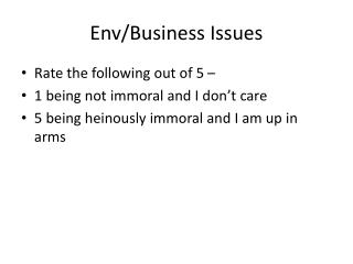 Env /Business Issues