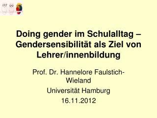 Doing gender  im Schulalltag – Gendersensibilität als Ziel von Lehrer/ innenbildung