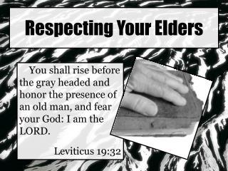 Respecting Your Elders
