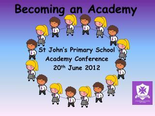 Becoming an Academy