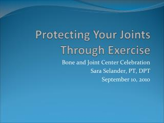 Protecting Your Joints Through Exercise