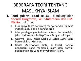 BEBERAPA TEORI TENTANG MASUKNYA ISLAM