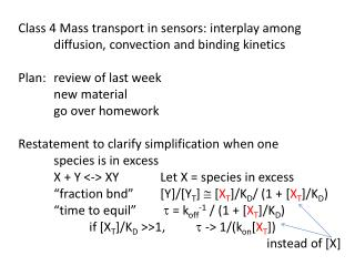 Class 4 Mass transport in sensors: interplay among diffusion, convection and binding kinetics
