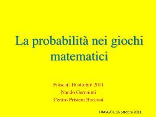La probabilità nei giochi matematici