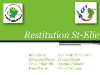 Restitution St-Elie