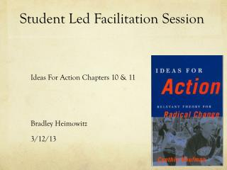 Student Led Facilitation Session