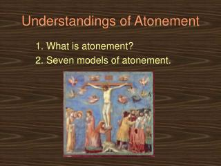 Understandings of Atonement