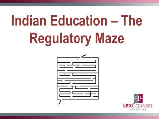 Indian Education – The Regulatory Maze