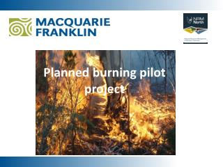 Planned burning pilot project