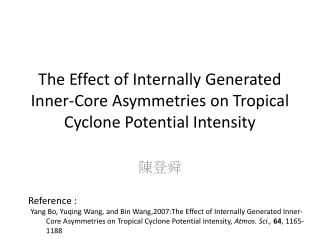 The Effect of Internally Generated Inner-Core Asymmetries on Tropical Cyclone Potential Intensity