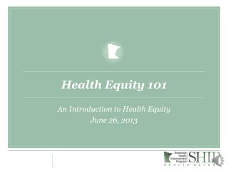 Health Equity 101