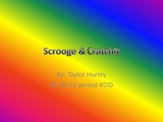 Scrooge &  Cratchit