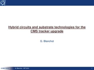 Hybrid circuits and substrate technologies for the CMS tracker upgrade