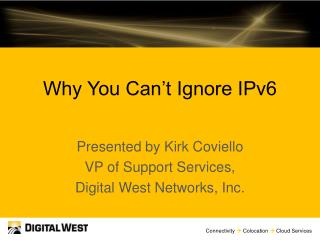 Why You Can't Ignore IPv6