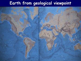 Earth from geological viewpoint
