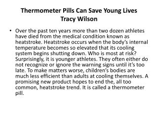 Thermometer Pills Can Save Young Lives  Tracy Wilson