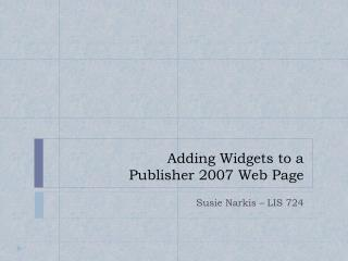 Adding Widgets to a Publisher 2007 Web Page