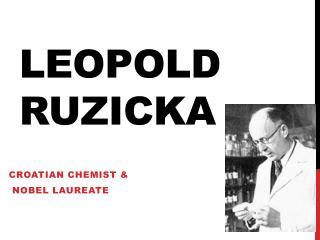 Leopold  Ruzicka