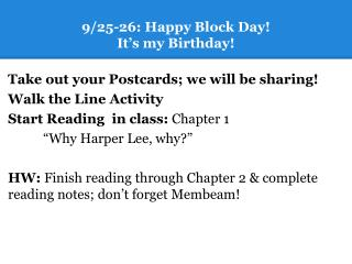 9/25-26: Happy Block Day!   It�s my Birthday!