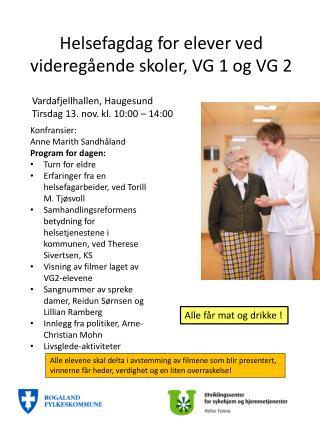 Helsefagdag for elever ved videregående skoler, VG 1 og VG 2