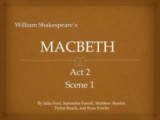 Shakespeare s Macbeth