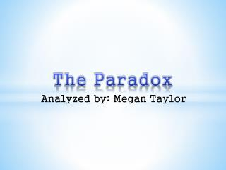 Analyzed by: Megan Taylor