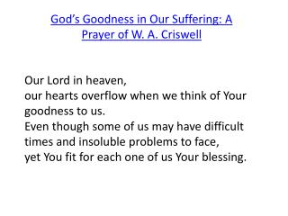 God's Goodness in Our Suffering: A Prayer of W. A. Criswell