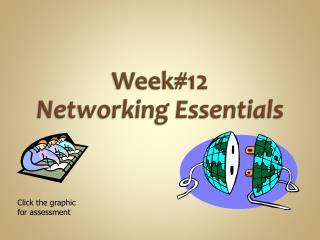Week#12 Networking Essentials