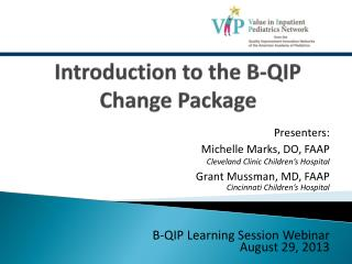 Introduction to the B-QIP Change Package