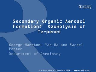 Secondary Organic Aerosol Formation:   Ozonolysis  of  Terpenes