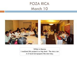 POZA RICA March  10