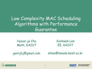 Low Complexity MAC Scheduling Algorithms with Performance Guarantee