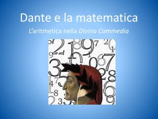 Dante e  la matematica