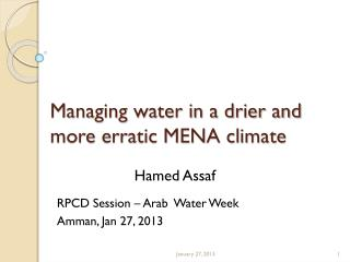 Managing water in a drier and more erratic MENA climate