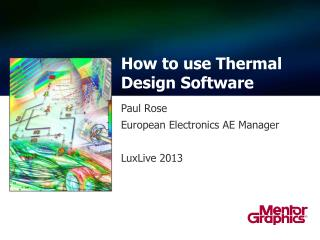 How  to use  Thermal Design Software